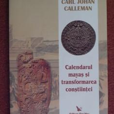 Calendarul mayas si transformarea constiintei - Carl Johan Calleman - Carte Cultura generala