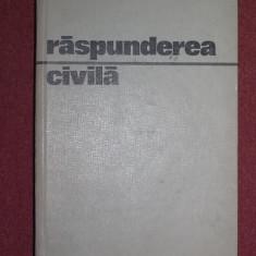 Raspunderea civila - Ion M. Anghel, Francisc Deak, Marin F. Popa - Carte Drept civil