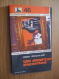 COSMA BRASOVEANU - UN MARTOR INCOMOD - 1979;  223 p.