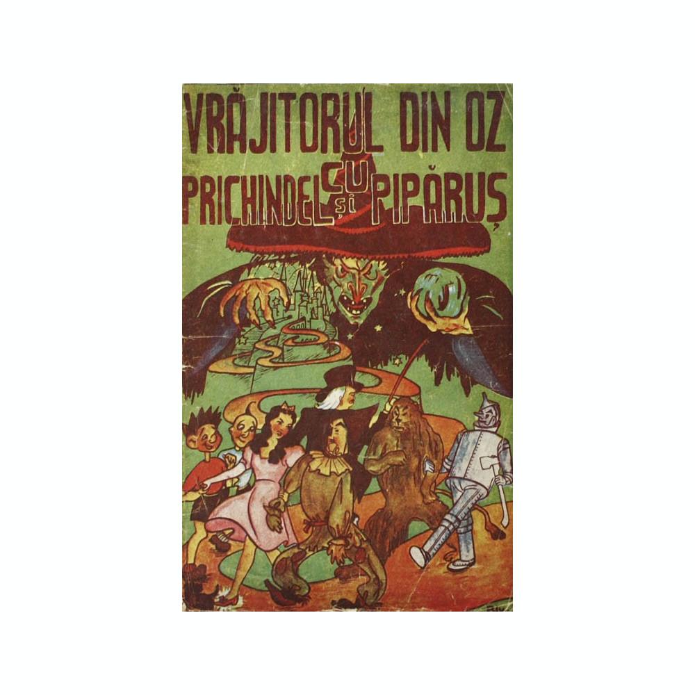 Vrajitorul Din Oz Cu Prichindel Si Piparus No 6 Banda