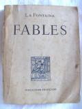 """Carte veche: """"FABLES"""", La Fontaine, 1946, Alta editura, La Fontaine"""