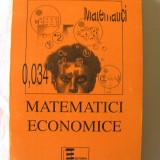 """MATEMATICI ECONOMICE"", D. P. Vasiliu, 1996. Absolut noua - Carte Matematica"