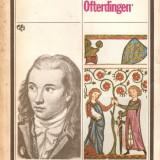 Novalis-Discipolii la sais*Heinrich von Oftardingen, Alta editura, 1980