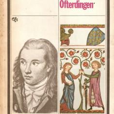 Novalis-Discipolii la sais*Heinrich von Oftardingen - Roman, Anul publicarii: 1980