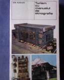 Turism cu manualul de etnografie-Ion Vladutiu