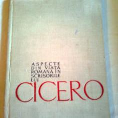 ASPECTE DIN VIATA ROMANA IN SCRISORILE LUI CICERO  ~ N.I. BARBU