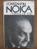 Constantin Noica - Jurnal de idei (Humanitas)