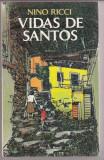VIDAS DE SANTOS(LB. SPANIOLA), NINO RICCI, Alta editura