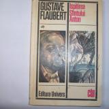 ISPITIREA SFANTULUI ANTON -GUSTAVE FLAUBERT, h3 - Roman, Anul publicarii: 1977