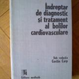 Costin Carp - Indreptar de diagnostic si tratament al bolilor cardiovasculare