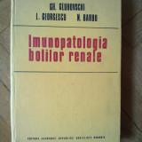 Gh. Gluhovschi, I. Georgescu, N. Barbu - Imunopatologia bolilor renale
