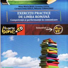 EXERCITII PRACTICE DE LIMBA ROMANA COMPETENTA SI PERFORMANTA IN COMUNICARE PENTRU CLASA A VI A SEMESTRUL I de MINA-MARIA RUSU ED. PARALELA 45