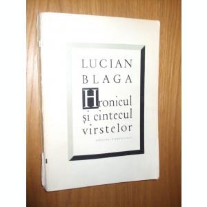 LUCIAN BLAGA  -  Hronicul si Cintecul  Virstelor - 1965 ,  256 p.