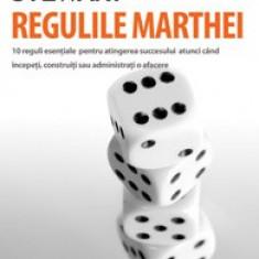 Martha Stewart - Regulile Marthei - 10 reguli esentiale pt atingerea succesului