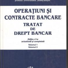 (C1553) OPERATIUNI SI CONTRACTE BANCARE; TRATAT DE DREPT BANCAR DE ION TURCU, ED. LUMINA LEX, BUCURESTI, 2004, EDITIA A V-A ACTUALIZATA SI COMPLETATA - Carte Drept bancar