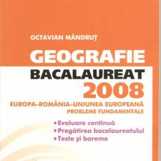(C1542) GEOGRAFIE BACALAUREAT 2008, EUROPA-ROMANIA-UNIUNEA EUROPEANA, EDITURA CORINT, BUCURESTI, 2008 - Teste Bacalaureat