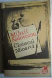 Cantecul mioarei / Lisaveta - Mihail Sadoveanu, editura Cartea Romaneasca, 1971
