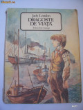 DRAGOSTE DE VIATA SI ALTE POVESTIRI - JACK LONDON , FORMAT MARE ANUL CARTII 1986