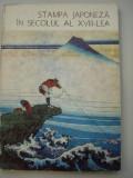 STAMPA  JAPONEZA  IN  SECOLUL  AL  XVIII-LEA - Nina  Stanculescu