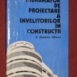 Indrumator de proiectare a invelitorilor in constuctii - E. Dimitriu - Valcea - Carti Constructii