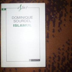 Islamul - Dominique Sourdel - Carti Islamism