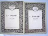 GEORGE COSBUC - POEZII, VOL 1-2, EDITIE AMPLA, 1957