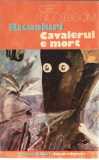 RITUALURI. CAVALERUL E MORT de CEES NOOTEBOOM, 1990