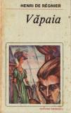 VAPAIA de HENRI DE REGNIER, 1988