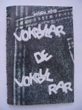 Ovidiu Mica - Vokbular de vokbul rar (Vocabular de vocabule rare) - 2010, Alta editura