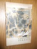 FANUS NEAGU  -  Cantonul Parasit  - 1964,  303 p., Alta editura