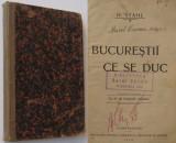Bucurestii ce se duc. H.Stahl, 1910 (Ed.Neamul Romanesc,Valenii de Munte)
