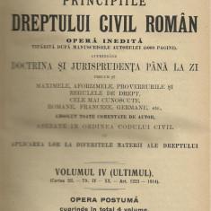 D.Alexandresco / PRINCIPIILE DREPTULUI CIVIL ROMAN - vol.IV, editie 1926 - Carte Drept civil