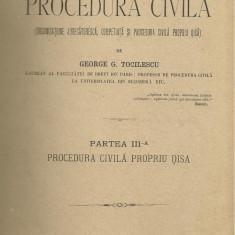 George G.Tocilescu / CURS DE PROCEDURA CIVILA - volumul II,partea III,editie 1893