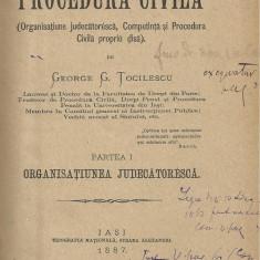 George G.Tocilescu / CURS DE PROCEDURA CIVILA - partea I + partea II, editie 1887-1889