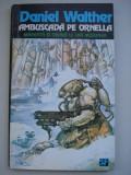 AMBUSCADA PE ORNELLA - Daniel Walther ( sf ), Nemira, 1994