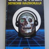 SENIORII RAZBOIULUI - Gerard Klein ( sf ) - Roman, Anul publicarii: 1992