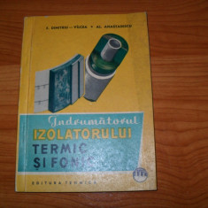 Anastasescu/Dimitriu Valcea-Indrumatorul izolatorului termic si fonic