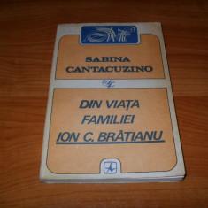 Sabina Cantacuzino-Din Viata Familiei Ion C. Bratianu - Istorie