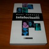 Paul Johnson - Intelectualii, Alta editura