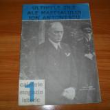 Caietele magazin istoric-Ultimele zile ale Maresalului Ion Antonescu, Alta editura