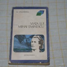 G. Calinescu - Viata lui Mihai Eminescu - Editura Eminescu -1975
