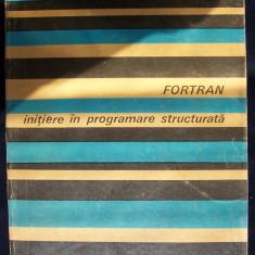FORTRAN - initiere in programare structurala de Stelian NICULESCU - Carte Informatica