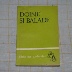 Doine si balade - Editura Tineretului - 1966