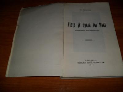 Ion Petrovici -Viata si opera lui Kant, EDITIE VECHE foto