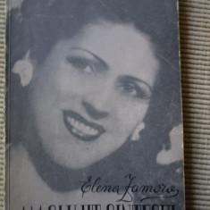 Elena Zamora Am slujit cantecul 1964 carte arta muzica hobby ilustrata biografie - Carte Arta muzicala