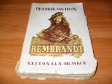 Hendrik Van Loon - Rembrandt