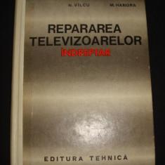 R. DOROBANTU, M. RADOI, N. VILCU, M. HANDRA - REPARAREA TELEVIZOARELOR INDREPTAR