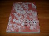CERCETARI ARHEOLOGICE IN BUCURESTI VOL 1, 1962, Alta editura