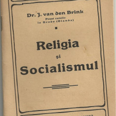 J.van den Brink / RELIGIA SI SOCIALISMUL -  1911 (Biblioteca Romania Muncitoare)