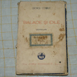 George Cosbuc - Balade si idile - Editura Cartea Romaneasca - 1937 - Carte veche